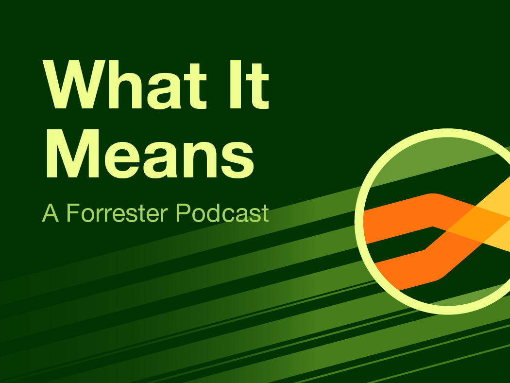 podcasts archive forrester