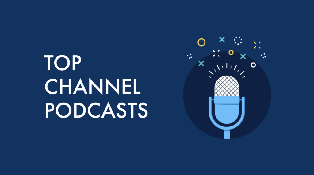 64 Best Channel Podcasts of 2019