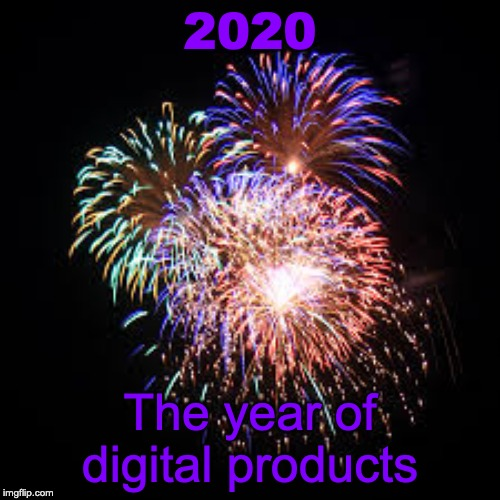 Fireworks 2020 the year of digital products