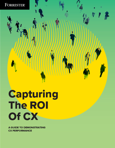 Capturing The ROI Of CX