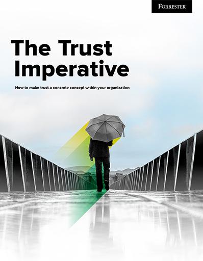 The Trust Imperative