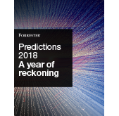 Predictions 2018: A year of reckoning