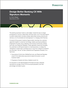 Report: Design Better Banking CX With Signature Moments